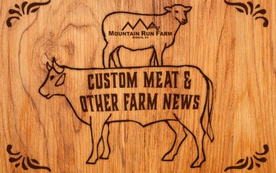 Custom Meat and Other Farm News
